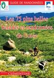 Jean-Paul Quilici et Martial Lacroix - Les 75 plus belles balades et randonnées de Corse.