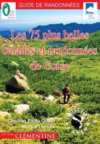 Les 75 plus belles balades et randonnées de Corse - Jean-Paul Quilici pdf epub