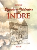 Jean-Paul Ragot - Légendes et patrimoine de l'Indre.