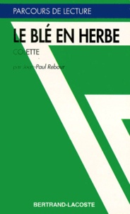 """Jean-Paul Rebour - """"Le blé en herbe"""", Colette."""