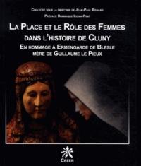 La place et le rôle des femmes dans lhistoire de Cluny - En hommage à Ermengarde de Blesle, mère de Guillaume le Pieux.pdf