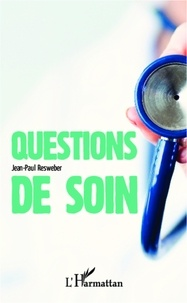 Jean-Paul Resweber - Question de soin.
