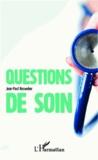 Jean-Paul Resweber - Questions de soin.