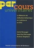 Jean-Paul Revauger et Andrée Shepherd - Le mémoire de civilisation britannique en maîtrise et en DEA.