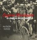 Jean-Paul Rey - Eugène Christophe - Le damné de la route.