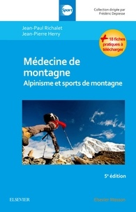 Jean-Paul Richalet et Jean-Pierre Henry - Médecine de montagne - Alpinisme et sports de montagne.