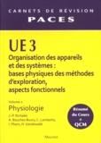 Jean-Paul Richalet et Christine Lamberto - UE 3 Organisation des appareils et des systèmes : bases physiques des méthodes d'exploration, aspects fonctionnels - Volume 2, Physiologie.