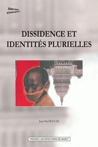 Jean-Paul Rocchi et Xavier Lemoine - Dissidence et identités plurielles.