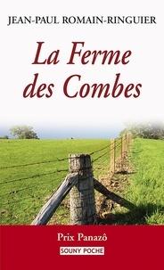 Jean-Paul Romain-Ringuier - La Ferme des Combes.