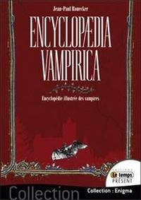 Jean-Paul Ronecker - Encyclopaedia vampirica - Encyclopédie illustrée des vampires.