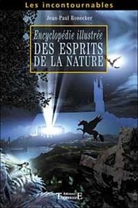 Jean-Paul Ronecker - Encyclopédie illustrée des esprits de la nature.