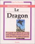 Jean-Paul Ronecker - Le Dragon.