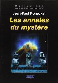 Jean-Paul Ronecker - Les annales du mystère.