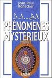 Jean-Paul Ronecker - Phénomènes mystérieux - Tome 2.
