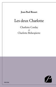 Jean-Paul Rosart - Les deux Charlotte.