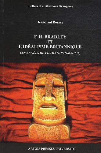 F.H. Bradley et l'idéalisme britannique. Les années de formation (1865-1876)