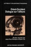 Jean-Paul Rosaye et Siyan Jin - Orient-Occident - Dialogue sur l'ailleurs.