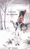 Jean-Paul Rousseau - Les oies du capitaine - Et autres historiettes autour d'un plat contées par l'oncle Chambolle accompagnées des recettes y afférentes suivies de Le déjeuner de Pâques en Bresse bourguignonne.
