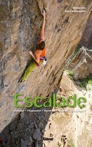 Jean-Paul Rousselet et Nicolas Glée - Escalade - Initiation, progression, technique, sécurité, entraînement.