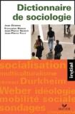 Jean-Paul Roux et Jean Etienne - Dictionnaire de sociologie - Les notions, les mécanismes, les auteurs.