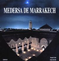 Goodtastepolice.fr MEDERSA DE MARRAKECH SUIVI DE RIGUEUR ET MODERNITE. L'IMAGE ET LA REALITE DE L'ARCHITECTURE Image
