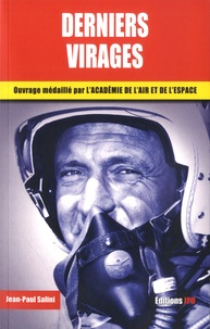 Jean-Paul Salini - Derniers virages.