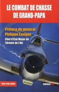 Jean-Paul Salini - Le combat de chasse de grand-papa.
