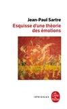 Jean-Paul Sartre - Esquisse d'une théorie des émotions.