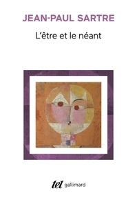 Ebook txt télécharger L'ETRE ET LE NEANT. Essai d'ontologie phénomènologique 9782072101861