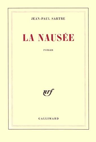 Jean-Paul Sartre - La nausée.