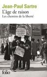 Jean-Paul Sartre - Les Chemins de la liberté Tome 1 : L'âge de raison.