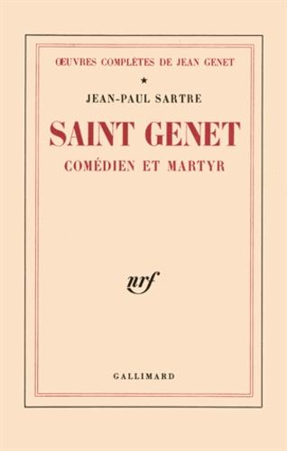 Jean-Paul Sartre - Oeuvres complètes de Jean Genet Tome 1 : Saint Genet, comédien et martyr.