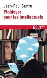 Jean-Paul Sartre - Plaidoyer pour les intellectuels.