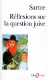 Jean-Paul Sartre - Réflexions sur la question juive.