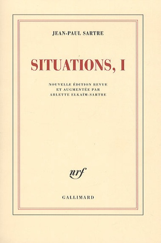 Jean-Paul Sartre - Situations - Tome 1, Février 1938 - Septembre 1944.