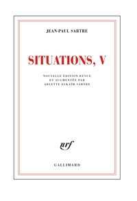 Jean-Paul Sartre - Situations - Tome V : Mars 1954 - Avril 1958.