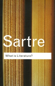 Jean-Paul Sartre - What is Literature?.