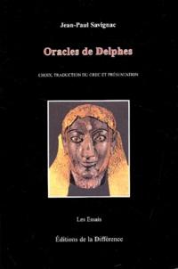 Jean-Paul Savignac - Oracles de Delphes. - Choix, traduction du grec et présentation.