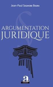 Jean-Paul Segihobe Bigira - Argumentation juridique.