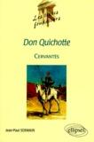 """Jean-Paul Sermain - """"Don Quichotte"""", Cervantès."""