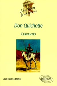 "Jean-Paul Sermain - ""Don Quichotte"", Cervantès."
