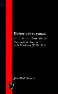 RHETORIQUE ET ROMAN AU DIX-HUITIEME SIECLE. - Lexemple de Prévost et de Marivaux (1728-1742).pdf