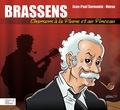 Jean-Paul Sermonte et Jean-Marc Héran - Brassens, chansons à la plume et au pinceau.