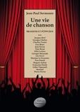 Jean-Paul Sermonte - Une vie de chanson.
