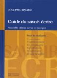 Jean-Paul Simard - Guide du savoir écrire.