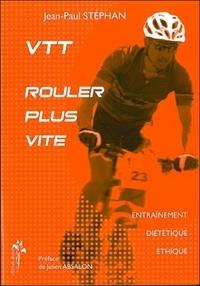 VTT, rouler plus vite - Entraînement, diététique, éthique.pdf