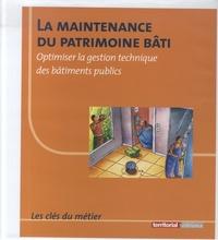 La maintenance du patrimoine bâti - Optimiser la gestion technique des bâtiments publics.pdf