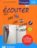 Jean-Paul Swaelus et Marie Swaelus - Ecouter pour dire, lire, écrire et créer - Français 5/8. 1 CD audio