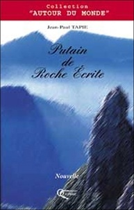 Jean-Paul Tapie - Putain de roche écrite !.