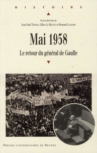 Mobi ebooks téléchargement gratuit Mai 1958  - Le retour du général de Gaulle par Jean-Paul Thomas, Gilles Le Béguec, Bernard Lachaise PDF PDB FB2 9782753510104